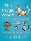 The Magic Wheel 33cdbaa8-bcf7-4849-90d4-fb12bd6199b2
