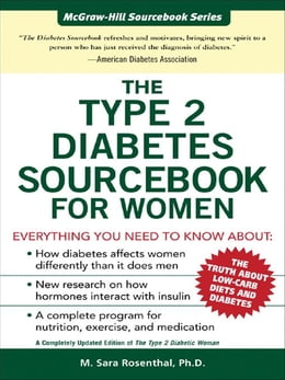 Book The Type 2 Diabetes Sourcebook for Women by Rosenthal, M. Sara