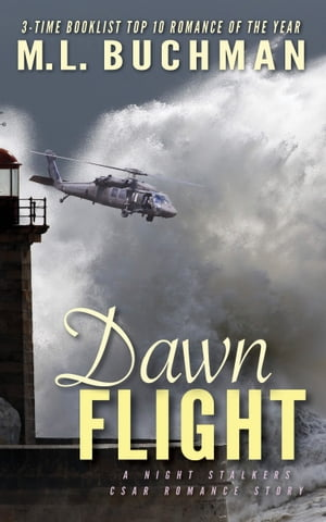 Dawn Flight by M. L. Buchman