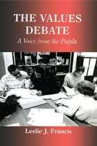 The Values Debate: A Voice from the Pupils