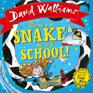 There?s a Snake in My School! (Read aloud by David Walliams)