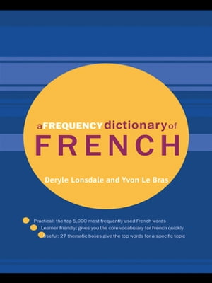 A Frequency Dictionary of French Core Vocabulary for Learners