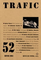 Trafic N° 52 (Hiver 2004) by Collectifs
