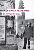 Le Voyage de Lilya by Stephan Abarbanell