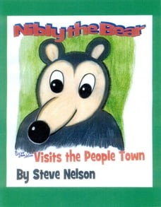 Nibly the Bear Visits the People Town
