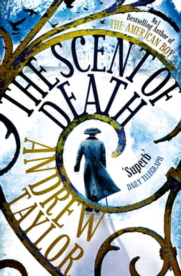 Book The Scent of Death by Andrew Taylor
