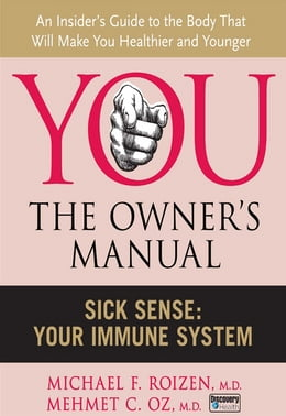 Book Sick Sense: Your Immune System by Michael F. Roizen