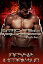 Eric 754: Book 4 of Cyborgs: Mankind Redefined by Donna McDonald