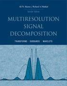 Multiresolution Signal Decomposition: Transforms, Subbands, and Wavelets