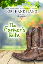 The Farmer's Wife: Lori's Classic Love Stories