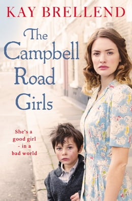Book The Campbell Road Girls by Kay Brellend