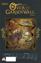 Over The Garden Wall #3 by Pat McHale