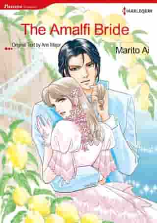 The Amalfi Bride (Harlequin Comics): Harlequin Comics by Ann Major