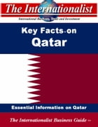 Key Facts on Qatar: Essential Information on Qatar by Patrick W. Nee