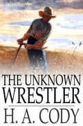 The Unknown Wrestler 6ca15d7c-f172-4a21-8d6c-c3a451676363
