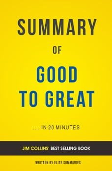 Good to great jim collins in books chaptersdigo summary o f good to great by jim collins includes analysis fandeluxe Gallery