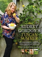 Audrey Gordons Tuscan Summer by Gleisner,Tom