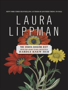 Book The Crack Cocaine Diet by Laura Lippman