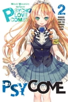 Psycome, Vol. 2 (light novel): Murder Princess and the Summer Death Camp by Mizuki Mizushiro