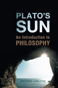 Plato's Sun: An Introduction to Philosophy