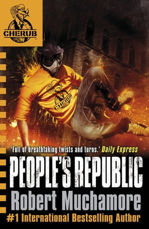CHERUB: People's Republic Book 13