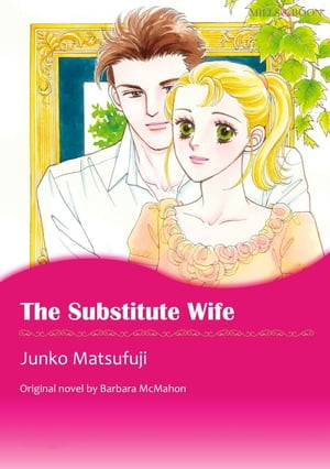 THE SUBSTITUTE WIFE: Mills&Boon