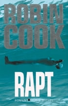 Rapt by Robin Cook
