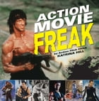 Action Movie Freak by Katrina Hill