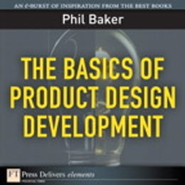 Book The Basics of Product Design Development by Phil Baker