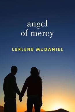 Book Angel of Mercy by Lurlene McDaniel