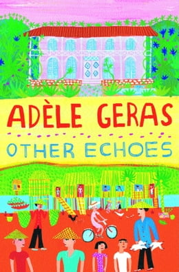 Book Other Echoes by Adele Geras