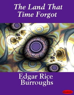 Book The Land That Time Forgot by Edgar Rice Burroughs