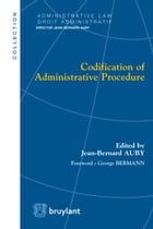 Codification of Administrative Procedure by Jean-Bernard Auby