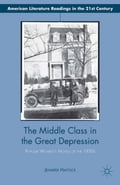The Middle Class in the Great Depression 902710af-2977-4253-a1b5-a24ac70e95ed