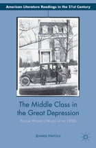 The Middle Class in the Great Depression: Popular Women's Novels of the 1930s