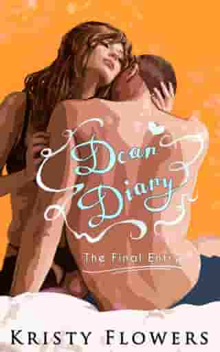 Dear Diary: The Final Entry by Kristy Flowers