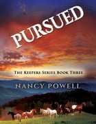 Pursued by Nancy Powell