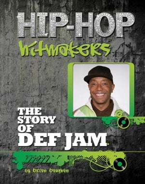 The Story of Def Jam