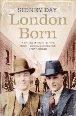 Book London Born: A Memoir of a Forgotten City by Sidney Day