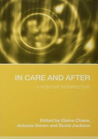 In Care and After: A Positive Perspective