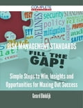 9781489152282 - Gerard Blokdijk: Risk Management Standards - Simple Steps to Win, Insights and Opportunities for Maxing Out Success - 書