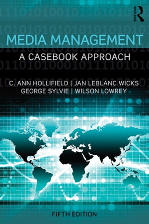 Media Management A Casebook Approach