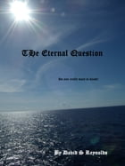 The Eternal Question by David S Reynolds