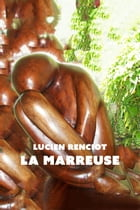 La Marreuse by Lucien Renciot