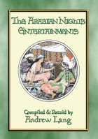 THE ARABIAN NIGHTS ENTERTAINMENTS Complete Edition: 32 Eastern children's stories including 65 pen and ink illustrations by Anon E. Mouse