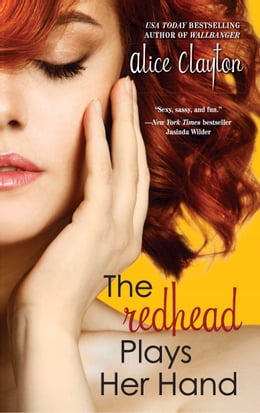 Book The Redhead Plays Her Hand by Alice Clayton