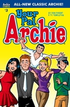 Your Pal Archie #3 by Ty Templeton