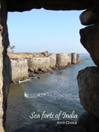 Sea Forts of India by Amit Chilka