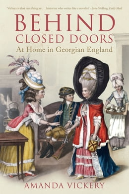 Book Behind Closed Doors by Amanda Vickery
