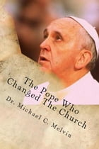 The Pope Who Changed the Church
